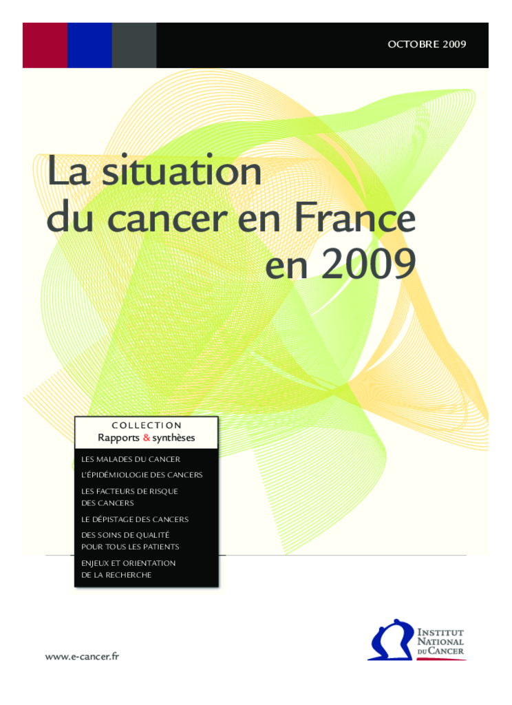 La situation du cancer en France. Octobre 2009