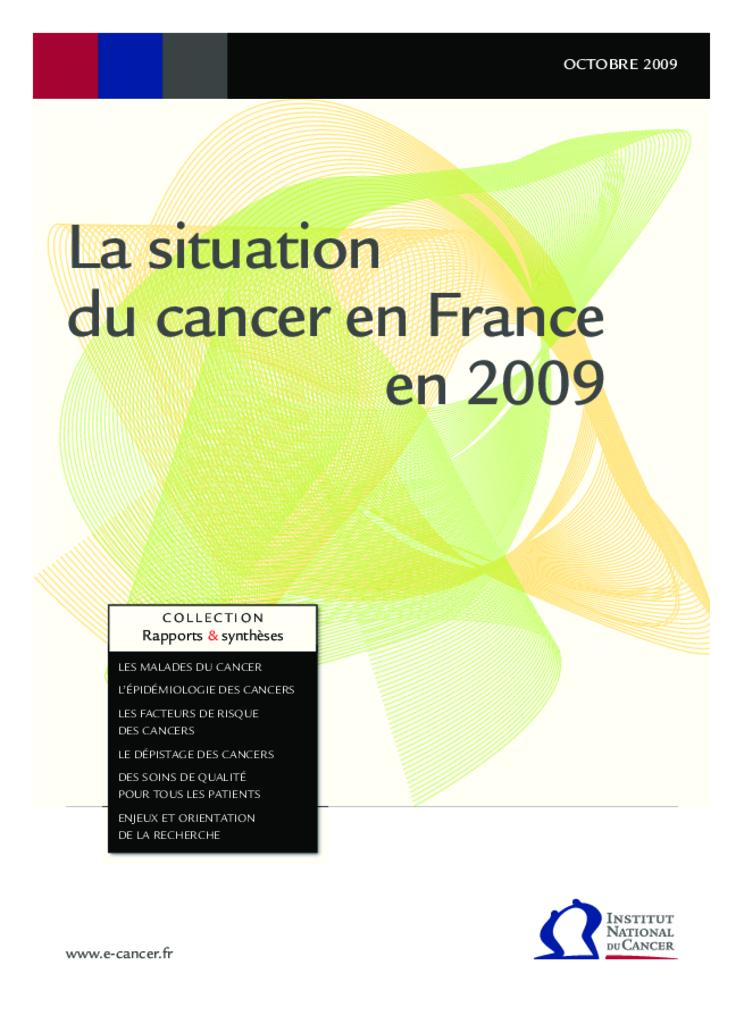 La situation du cancer en France. Octobre 2009